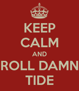 keep-calm-and-roll-damn-tide-2